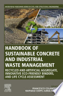 Handbook of Sustainable Concrete and Industrial Waste Management
