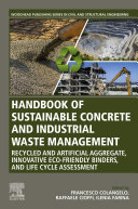 Handbook of Sustainable Concrete and Industrial Waste Management [Pdf/ePub] eBook