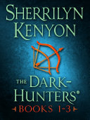 The Dark Hunters  Books 1 3