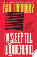 No Sleep Till Wonderland Book