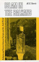 Islam in the Balkans: Religion and Society Between Europe ...