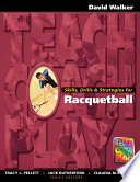 Skills  Drills   Strategies for Racquetball