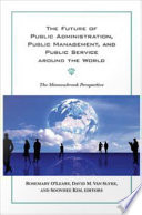 The Future Of Public Administration Around The World Book PDF
