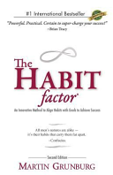 The Habit Factor  An Innovative Method to Align Habits with Goals to Achieve Success Book