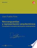 Neovanguardias y representación arquitectónica
