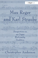 Max Reger and Karl Straube