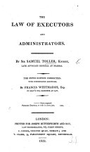 The Law of Executors and Administrators     The second edition  corrected and enlarged