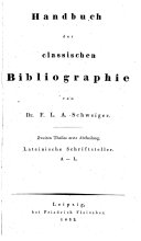 Handbuch der classischen Bibliographie: Th., 1. Abt. Lateinische Schriftsteller. A-L. 2. Th., 2. Abt. Lateinische Schriftsteller. M-V. Sammlungen mehrerer lateinischer Schriftsteller. Berichtigungen und Zusätze