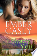 The Mystery of You (The Fontaines, Book 3)