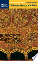 Pilgrimage  Sciences and Sufism  Islamic Art in the West Bank and Gaza