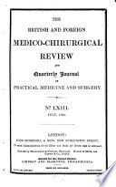 The British And Foreign Medico Chirurgical Review Or Quarterly Journal Of Practical Medicine And Surgery Book PDF