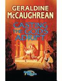 Casting the Gods Adrift Book