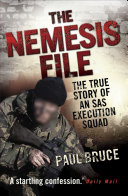 The Nemesis File   The True Story of an SAS Execution Squad