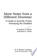More Notes from a Different Drummer