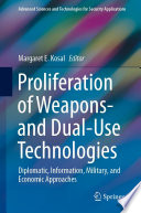 Proliferation of Weapons  and Dual Use Technologies