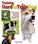 Training the Hard to train Dog Book
