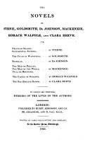 """The"" Novels Of Sterne, Goldsmith, Dr. Johnson, Mackenzie, Horace Walpole, And Clara Reeve"