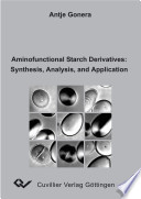 Aminofunctional Starch Derivatives Synthesis Analysis And Application Book PDF