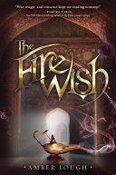 The Fire Wish [Pdf/ePub] eBook