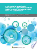 The Interplay Between Immune Activation and Cardiovascular Disease During Infection  Autoimmunity and Aging  The Role of T Cells Book