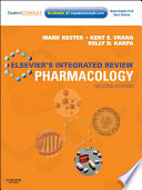 """Elsevier's Integrated Review Pharmacology E-Book: with STUDENT CONSULT Online Access"" by Mark Kester, Kelly Dowhower Karpa, Kent E. Vrana"