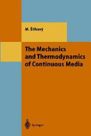 The Mechanics and Thermodynamics of Continuous Media
