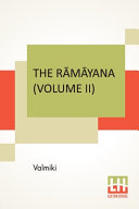 The Ramayana  Volume II