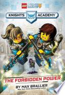 The Forbidden Power Lego Nexo Knights Knights Academy 1