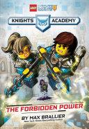 Pdf The Forbidden Power (LEGO NEXO KNIGHTS: Knights Academy #1)