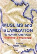 Muslims and Islamization in North America