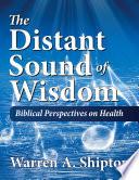 Distant Sound of Wisdom  The
