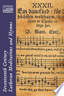 Seventeenth century Lutheran Meditations and Hymns