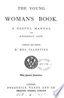 The young woman s book  a useful manual for everyday life Book