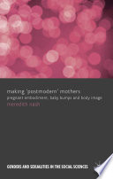 Making 'Postmodern' Mothers