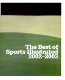 The Best of Sports Illustrated 2002 2003