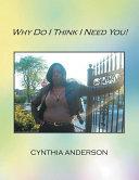 Why Do I Think I Need You! [Pdf/ePub] eBook