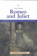Understanding Romeo and Juliet