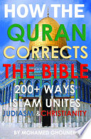 200  Ways the Quran Corrects the Bible