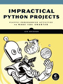 Impractical Python Projects Pdf/ePub eBook
