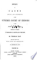 Reports of the Cases Argued and Determined in the Supreme Court of Errors of the State of Connecticut Book PDF