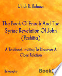 The Book Of Enoch And The Syriac Revelation Of John Peshitta  Book