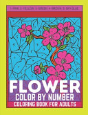 Flower Color By Number Coloring Book For Adults