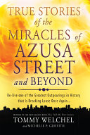 True Stories of the Miracles of Azusa Street and Beyond Pdf/ePub eBook