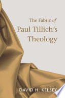 The Fabric Of Paul Tillich S Theology