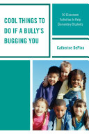 Cool Things to Do If a Bully's Bugging You [Pdf/ePub] eBook