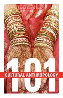 Cultural Anthropology: 101 Pdf/ePub eBook