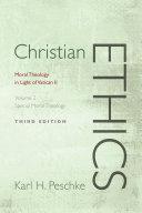 Christian Ethics  Volume 2