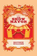The Show Mayor Pdf/ePub eBook