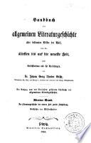 Handbuch der allgemeinen literaturgeschichte aller bekannten völker der welt