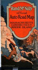 Rand McNally Official Auto Road Map  Massachusetts  Connecticut  Rhode Island